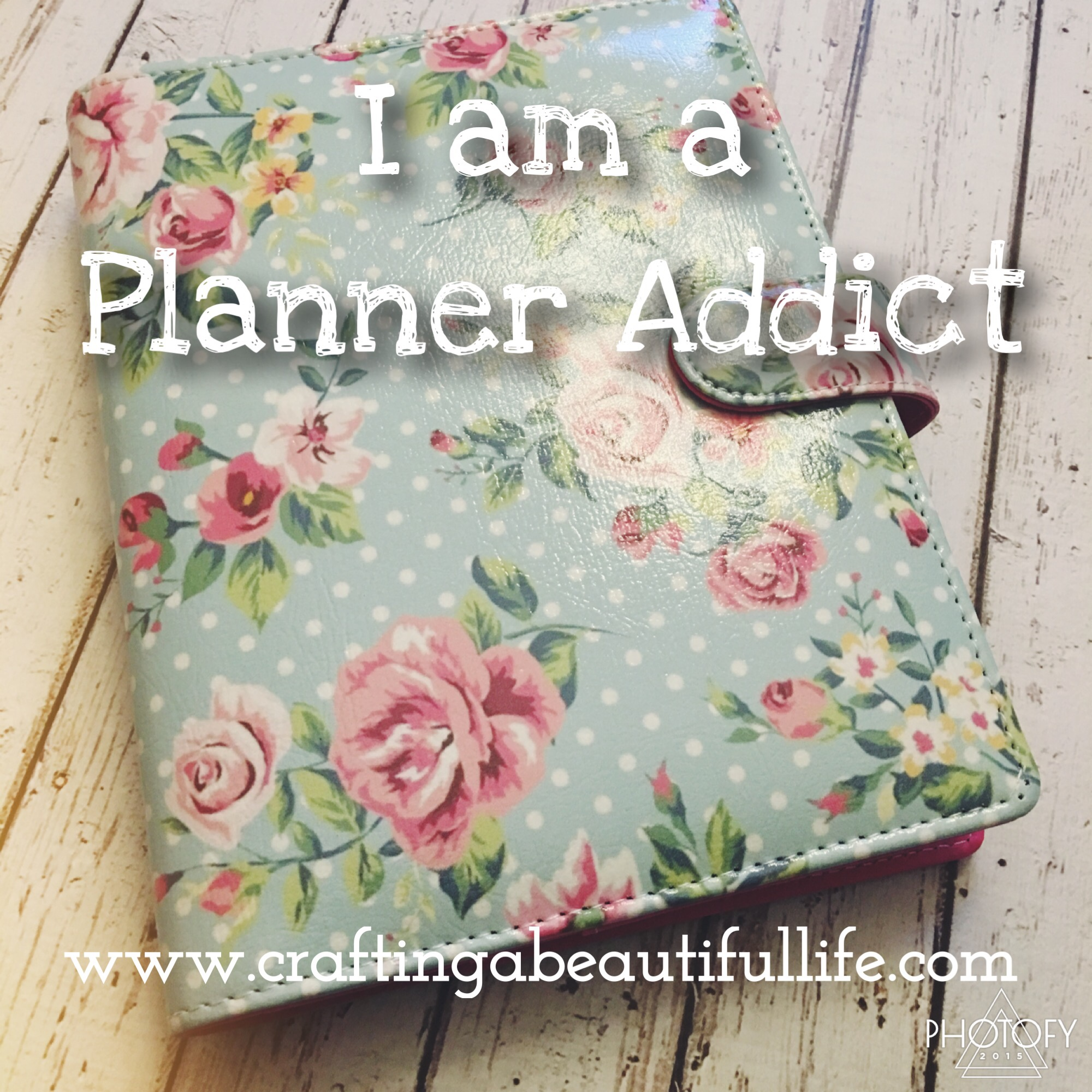 Planner Addict: How I Organize my Busy Life