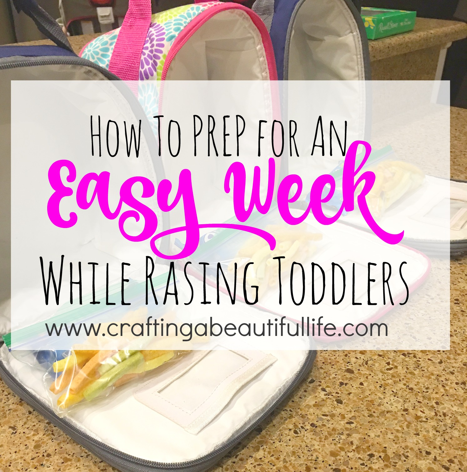How to Prep for an Easy Week while Raising Toddlers