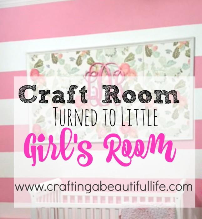 Craft Room Turned Little Girls Room