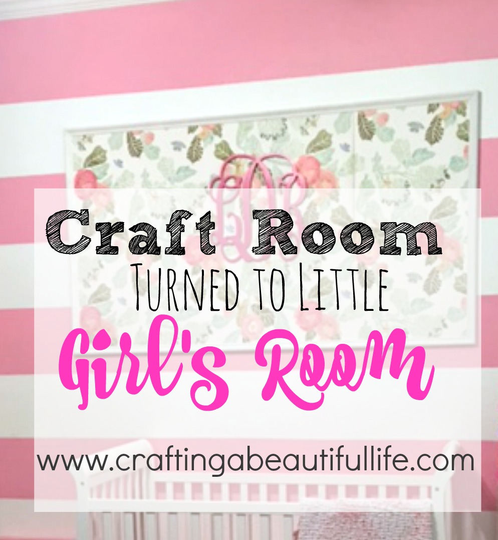 Craft Room Turned Little Girls Room