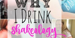 Why I Drink Shakeology