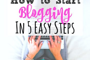 Start a Blog in 5 Easy Steps