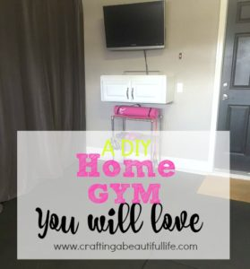 a diy home gym you will love  crafting a beautiful life