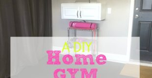 A DIY Home Gym You Will Love