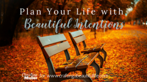 Post Plan your life with Beautiful Intentions (1)