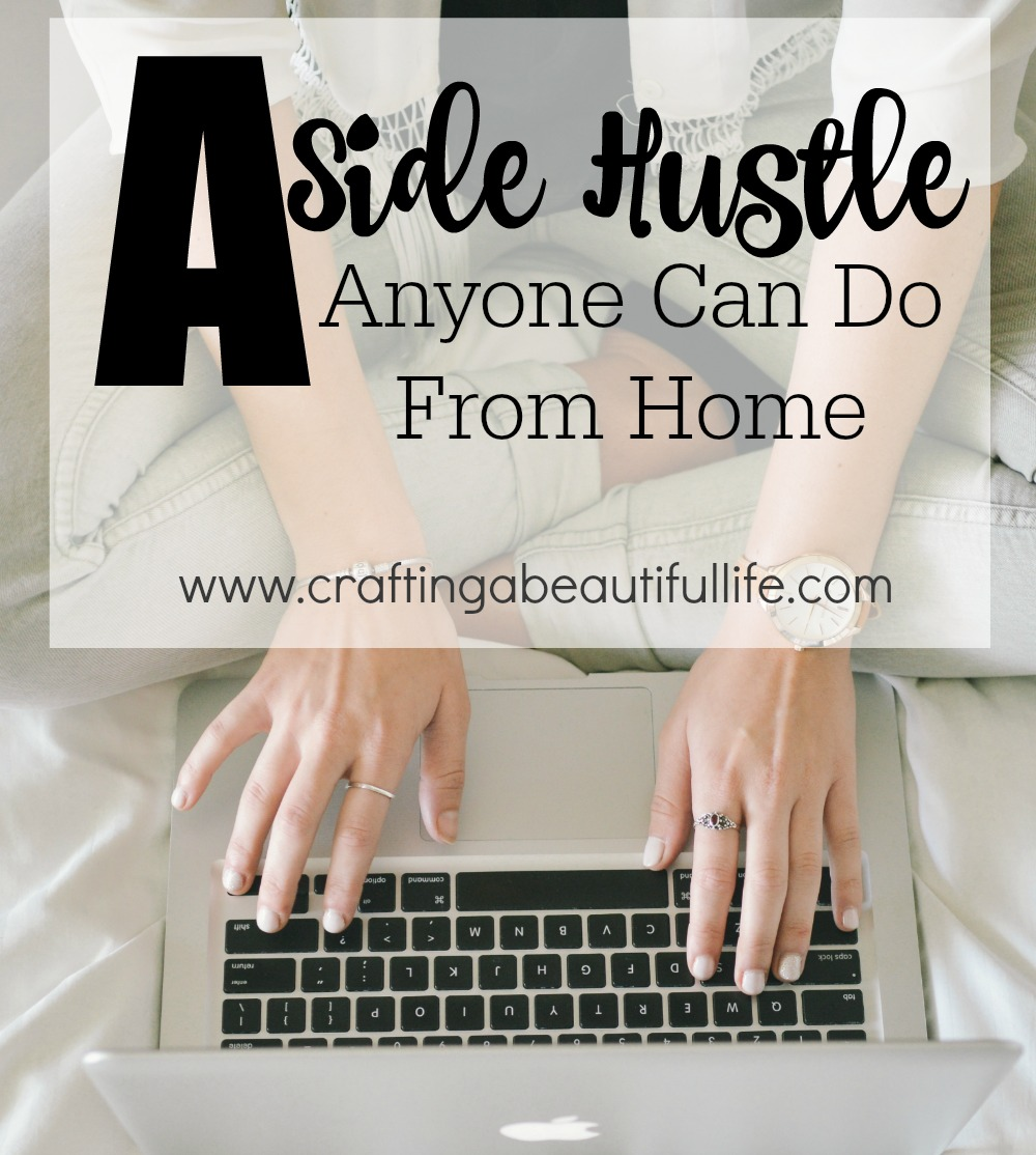A Side Hustle Anyone Can Do
