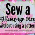 pillow case dress tutorial
