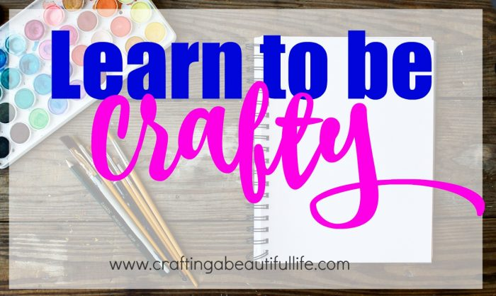 Learn to be Crafty