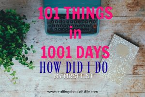 101 Things in 1001 Days: How Did I do?