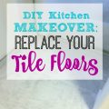DIY Kitchen Makeover: Kitchen Floors