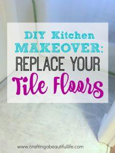 DIY Kitchen Makeover: New Floors