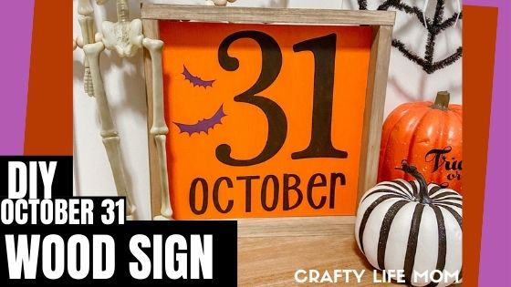 Halloween Home Decor DIY Wood Sign October 31st kit
