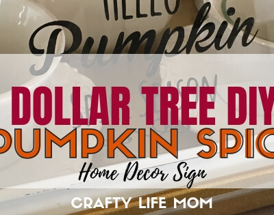 Dollar Tree Pumpkin Spice sign: follow this quick tutorial and video to easily make your own Hello Pumpkin Spice Season home decor sign