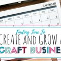 Finding time to create and grow a craft business can be really hard. Especially if you are holding down a full time job or career, household and maybe kids. This post shares two major tips when it comes to getting it all done while starting and growing a new craft business.