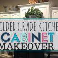 Builder Grade kitchen makeover