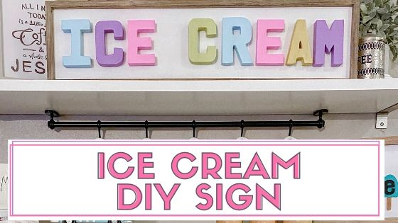 DIY Ice Cream Sign you can create using paper mache letters and a wood frame. This is a simple and easy DIY. #icecreamsign #icecreaamdecor #icecream