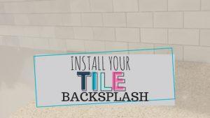 Install your backsplash